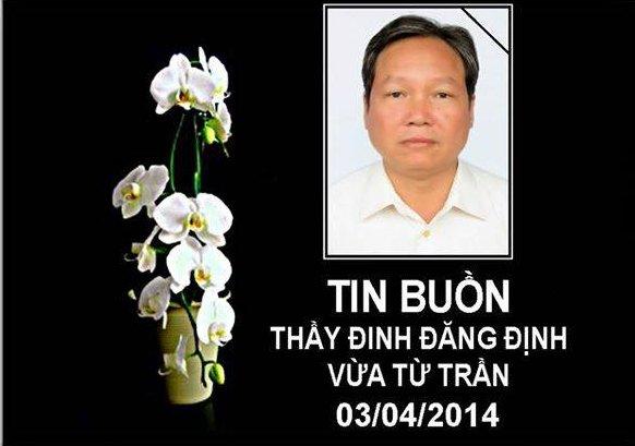 Thầy giáo Đinh Đăng Định đã vĩnh viễn ra đi