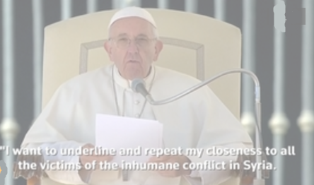 Đức Giáo Hoàng: Ngừng bắn ngay lập tức ở Syria