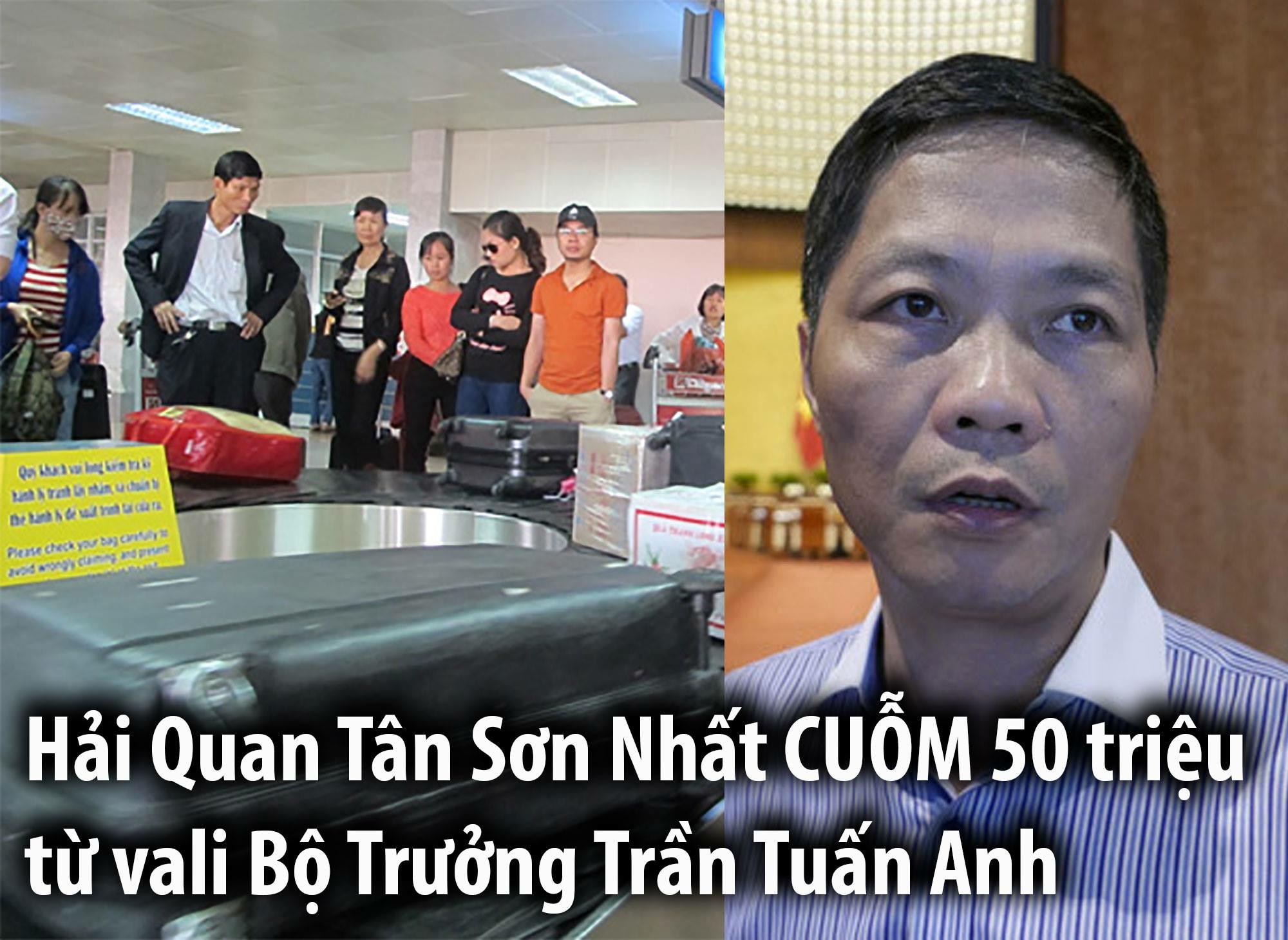 Bộ Trưởng Công Thương CSVN bị cuỗm mất 50 triệu khi qua hải quan Tân Sơn Nhất