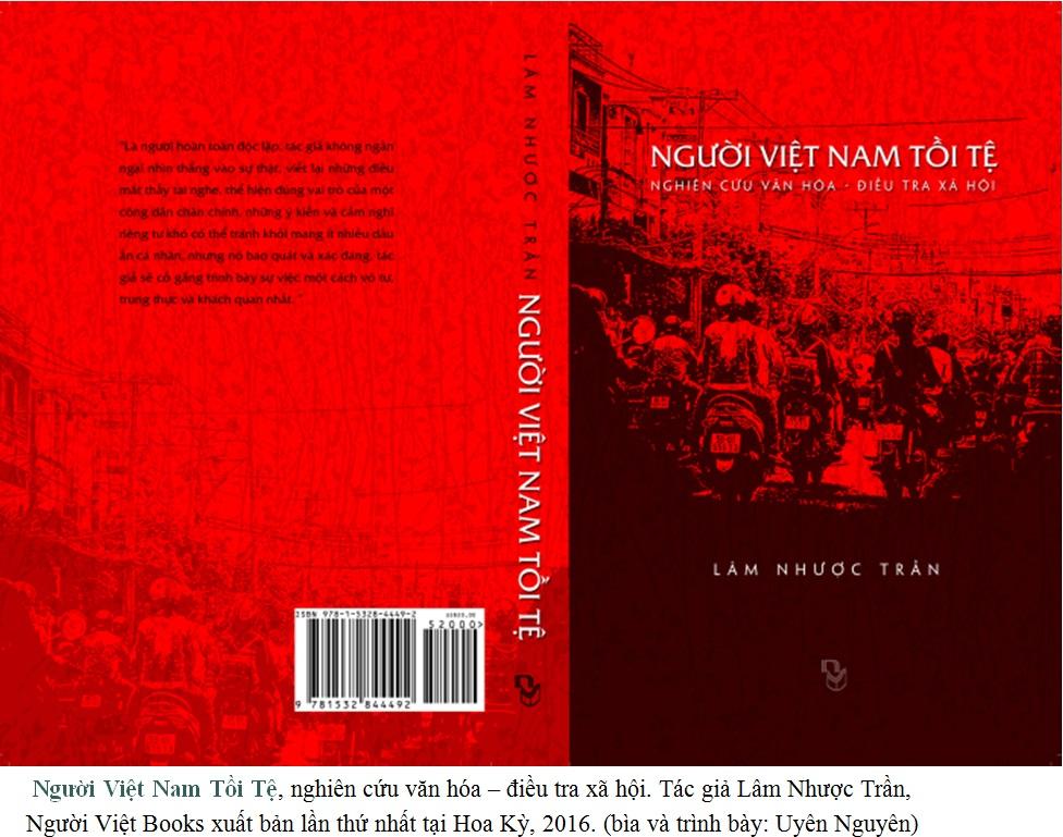 Lâm Nhược Trần – Người Việt Nam Tồi Tệ: Sự vô cảm, thiếu tự trọng và tinh thần vô trách nhiệm (UYÊN NGUYÊN )