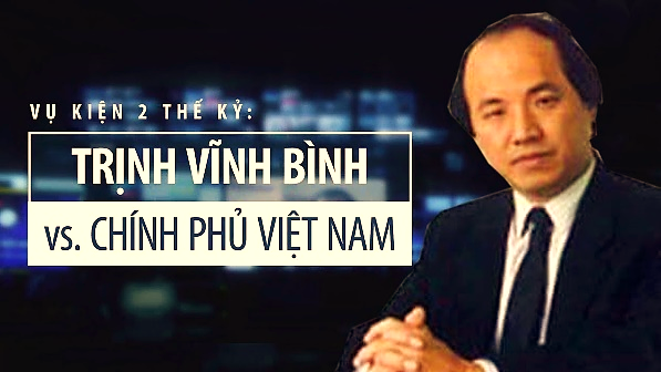Nhà cầm quyền CSVN đang chờ phán quyết tòa án quốc tế về vụ Trịnh Vĩnh Bình