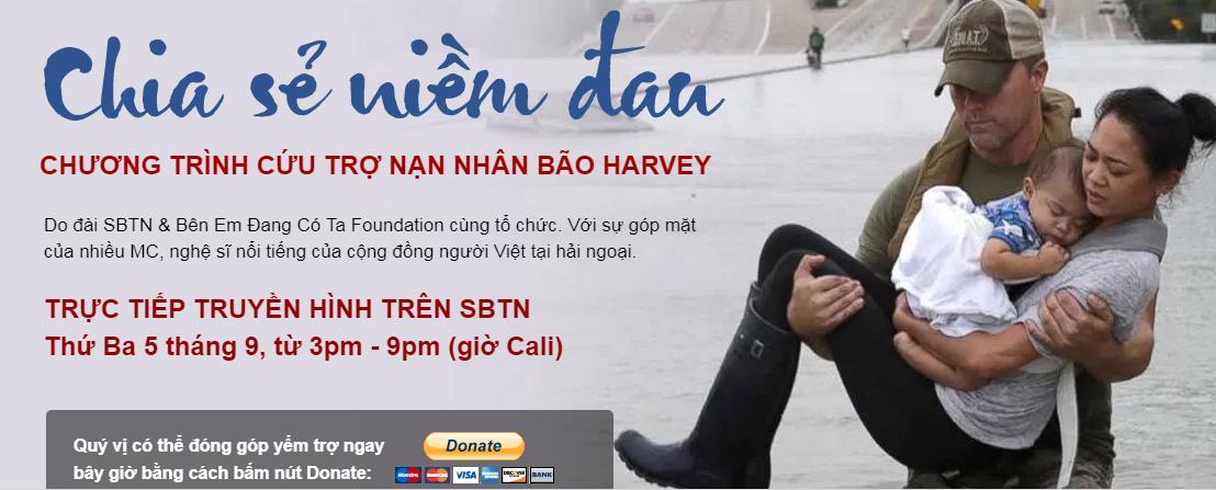 Cập nhật chương trình Chia Sẻ Niềm Đau -gây qũy cứu trợ nạn nhân bão Harvey