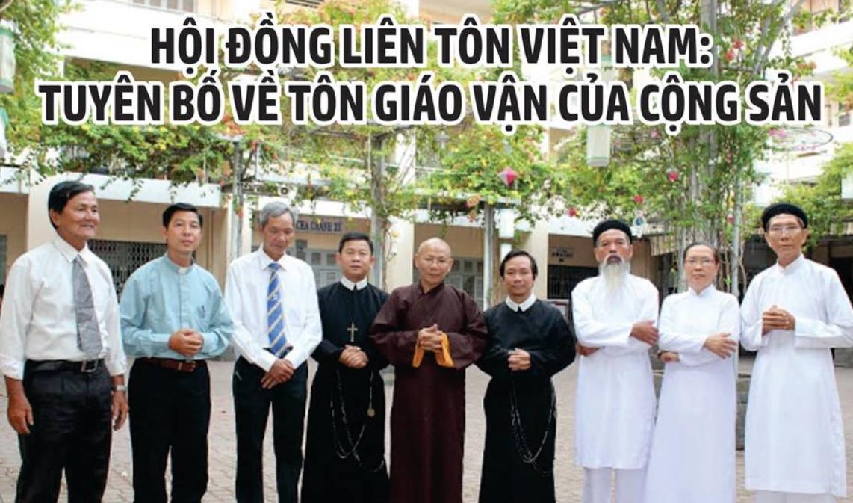 Hội Đồng Liên Tôn Việt Nam ra tuyên bố tố cáo chính sách tôn giáo vận của CSVN