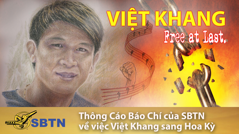 Thông Cáo Báo Chí của SBTN về việc Nhạc sĩ Việt Khang sang Hoa Kỳ