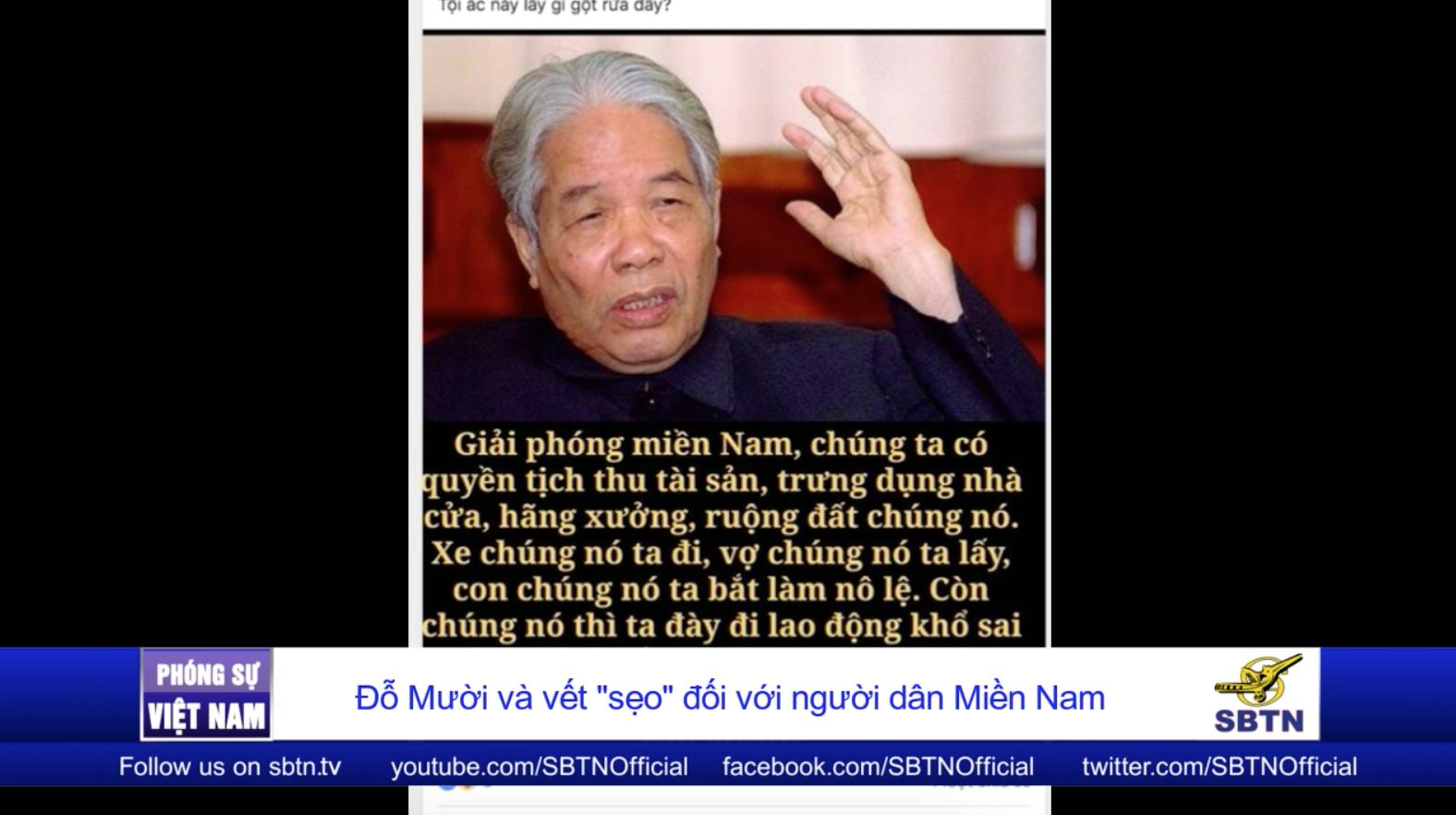 đỗ Mười Va Vết Sẹo đối Với Người Dan Miền Nam Việt Nam