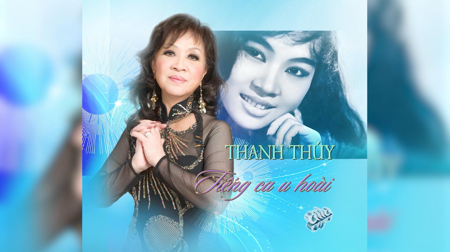 Trung Tâm Asia phát hành CD Thanh Thuý – Tiếng Ca U Hoài