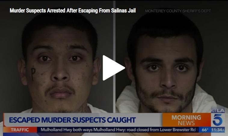 Hai tội phạm giết người bị bắt tại biên giới Mexico sau khi vượt ngục nhà tù Monterey