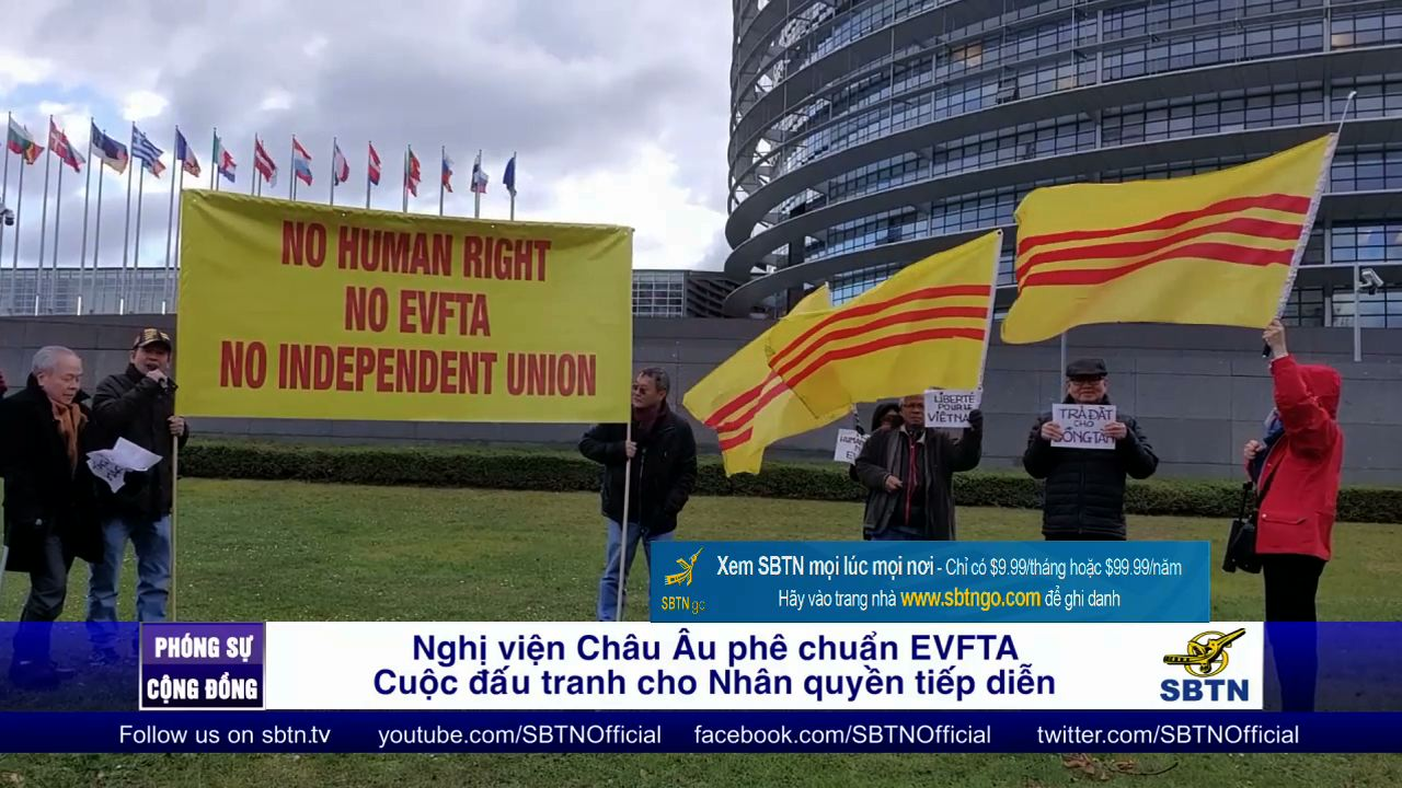 Nghị viện châu Âu phê chuẩn EVFTA – Cuộc đấu tranh cho nhân quyền tiếp diễn